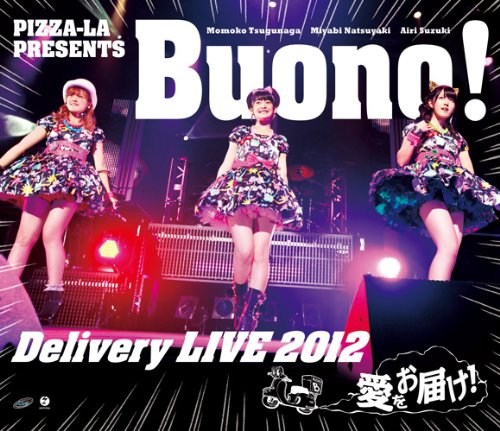 Buono! Delivery LIVE 2012 愛をお届け!